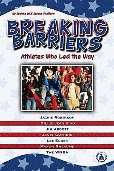 Breaking Barriers: Athletes Who Led the Way