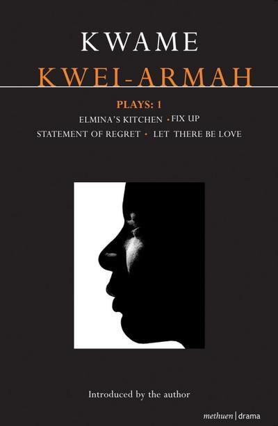 Kwei-Armah Plays: 1