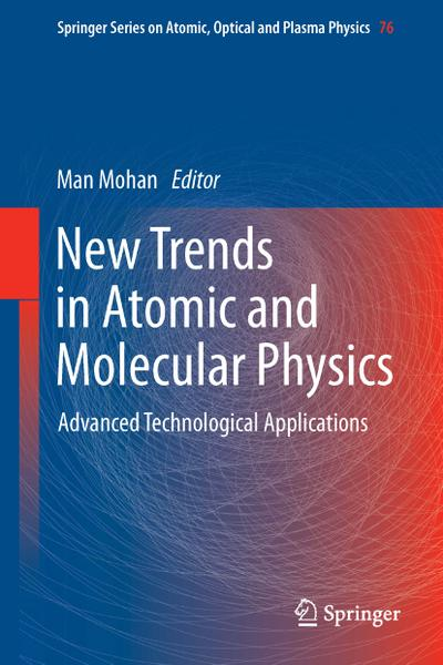 New Trends in Atomic and Molecular Physics