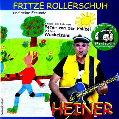 Fritze Rollerschuh und seine Freunde
