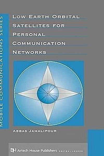 Low Earth Orbital Satellites in Personal Communication Networks