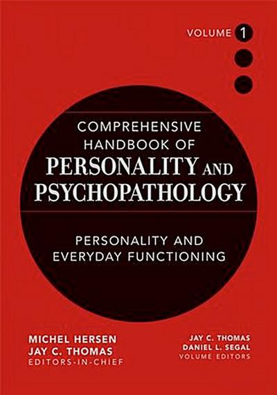 Comprehensive Handbook of Personality and Psychopathology , Volume 1 ,  Personality and Everyday Functioning