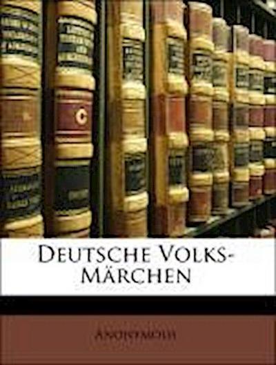 Deutsche Volks-Märchen
