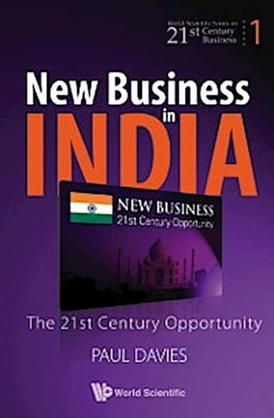 New Business In India: The 21st Century Opportunity
