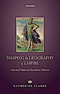 Shaping the Geography of Empire: Man and Nature in Herodotus' Histories