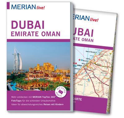 MERIAN live! Reiseführer Dubai, Emirate, Oman; Mit Extra-Karte zum Herausnehmen; MERIAN live; Deutsch