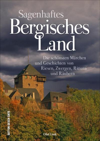 Sagenhaftes Bergisches Land