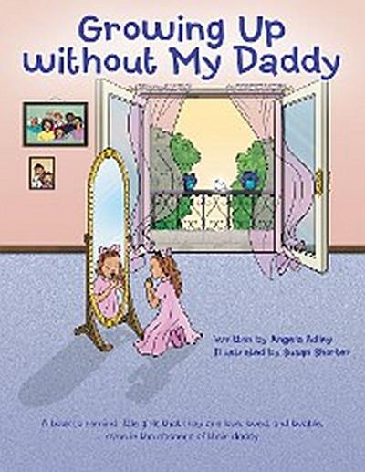 Growing up Without My Daddy