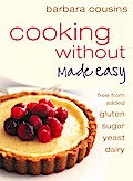 Cooking Without Made Easy: All recipes free f ...