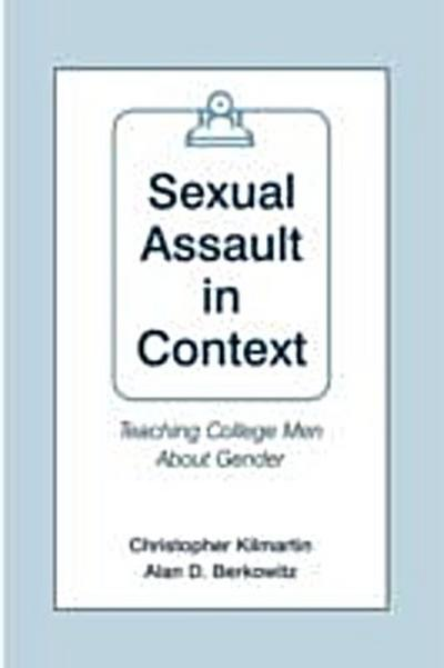 Sexual Assault in Context