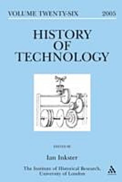 History of Technology Volume 26
