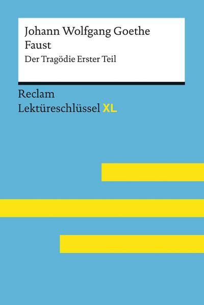 Johann Wolfgang Goethe: Faust I