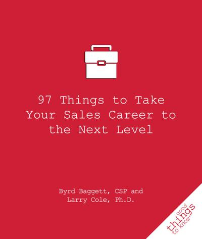 97 Things to Take Your Sales Career to the Next Level