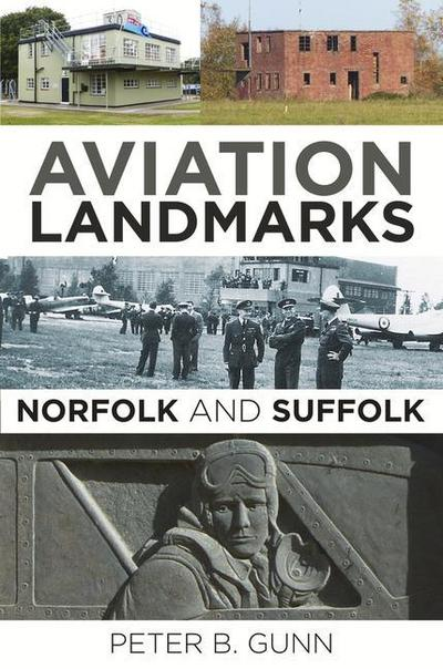 Aviation Landmarks - Norfolk and Suffolk