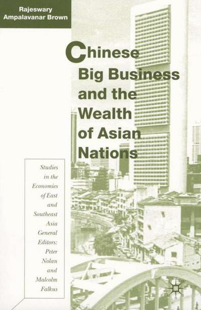 Chinese Big Business and the Wealth of Asian Nations