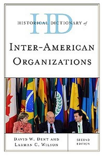 Historical Dictionary of Inter-American Organizations