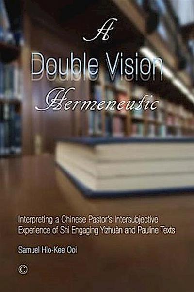 Double Vision Hermeneutic