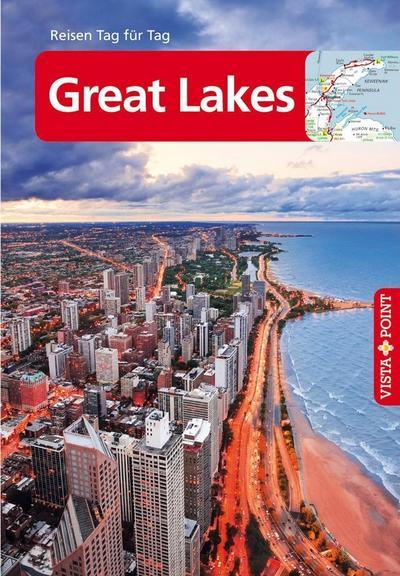 Vista Point Reisen Tag für Tag Reiseführer Great Lakes