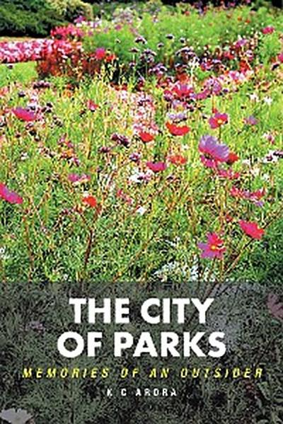 The City of Parks