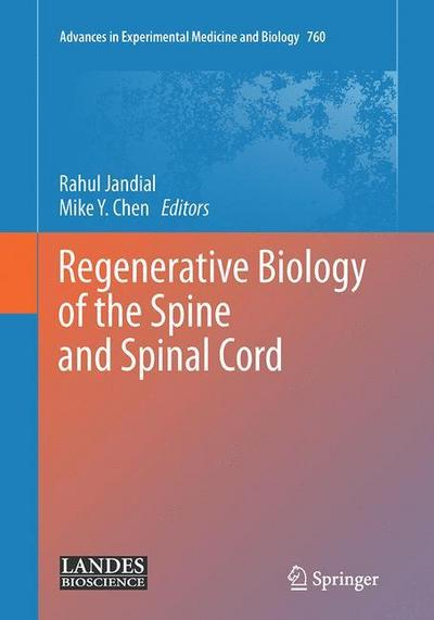 Regenerative Biology of the Spine and Spinal Cord