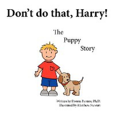 Don't Do That, Harry!: The Puppy Story