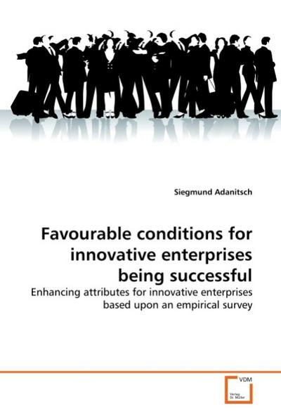 Favourable conditions for innovative enterprises being successful