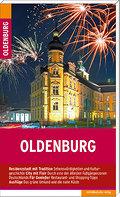 Oldenburg; Stadtführer   ; Deutsch; mit Karten und Farbabb. -