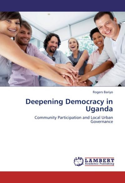 Deepening Democracy in Uganda