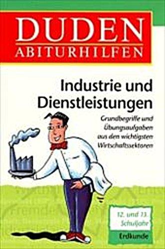 Günter Walter Kirchberg ~ Duden Abiturhilfen, Industrie und Di ... 9783411061112