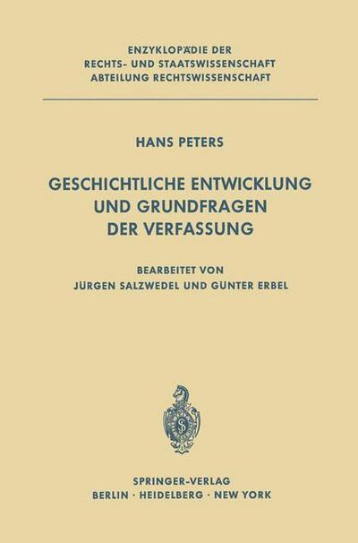 Geschichtliche Entwicklung und Grundfragen der Verfassung (Enzyklopädie der Rechts- und Staatswissenschaft)