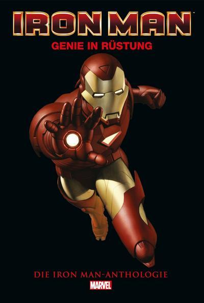Iron Man Anthologie: Genie in Rüstung