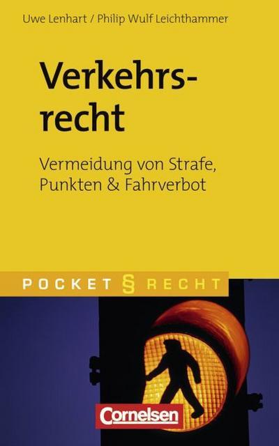 Pocket Recht: Verkehrsrecht: Vermeidung von Strafe, Punkten und Fahrverbot