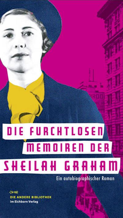Die furchtlosen Memoiren der Sheilah Graham