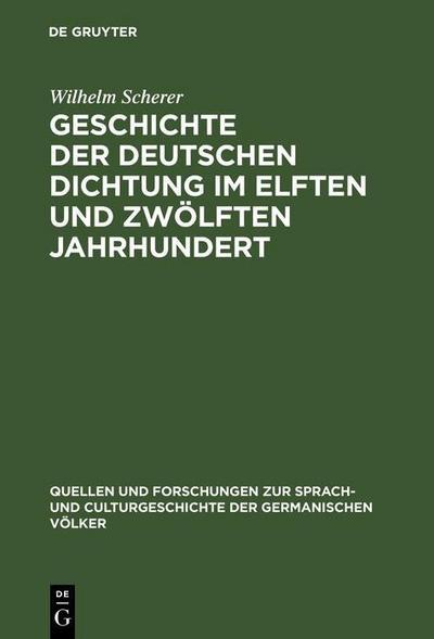 Geschichte der deutschen Dichtung im elften und zwölften Jahrhundert