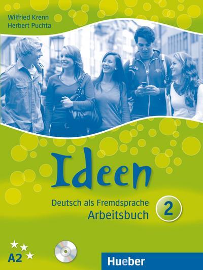 Ideen 2: Deutsch als Fremdsprache / Arbeitsbuch mit 2 Audio-CDs zum Arbeitsbuch