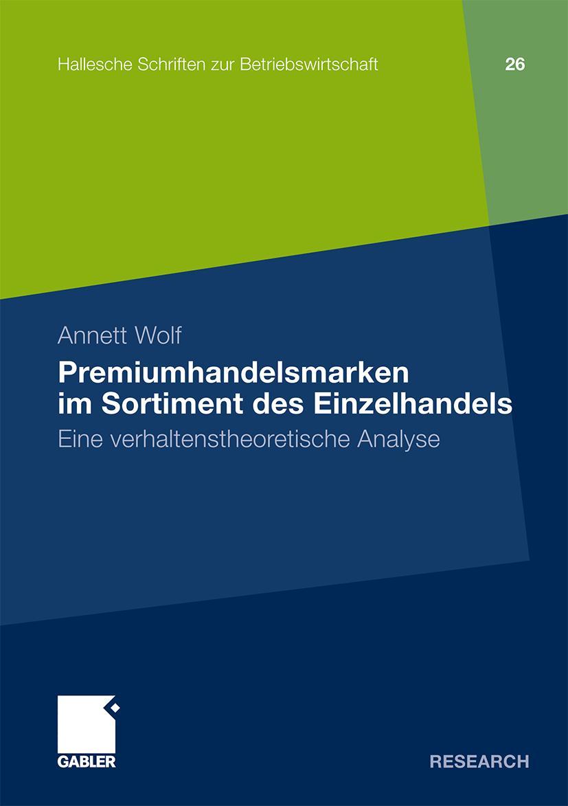 Premiumhandelsmarken im Sortiment des Einzelhandels Annett Wolf