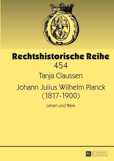 Johann Julius Wilhelm Planck (1817-1900)