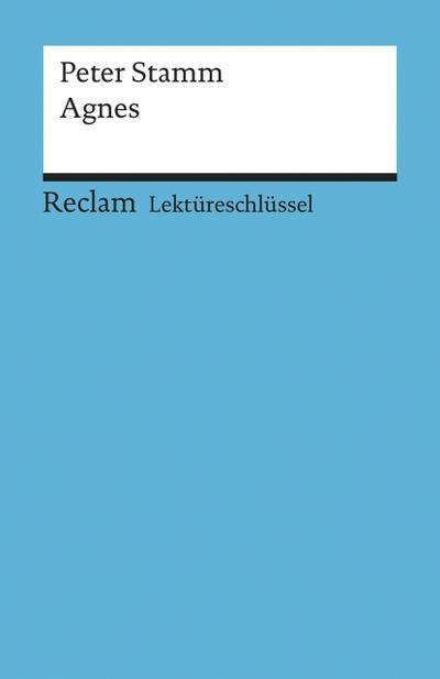 Lektüreschlüssel zu Peter Stamm: Agnes (Reclams Universal-Bibliothek) - Philipp Jun. Gmbh Reclam - Broschiert, Deutsch, Wolfgang Pütz, ,