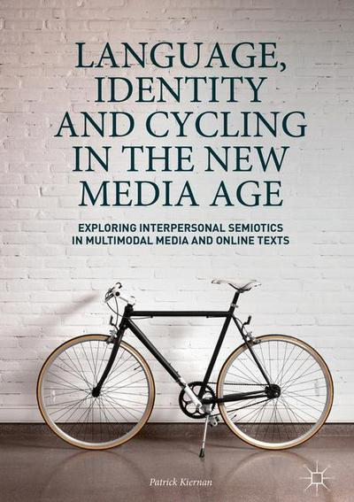 Language, Identity and Cycling in the New Media Age