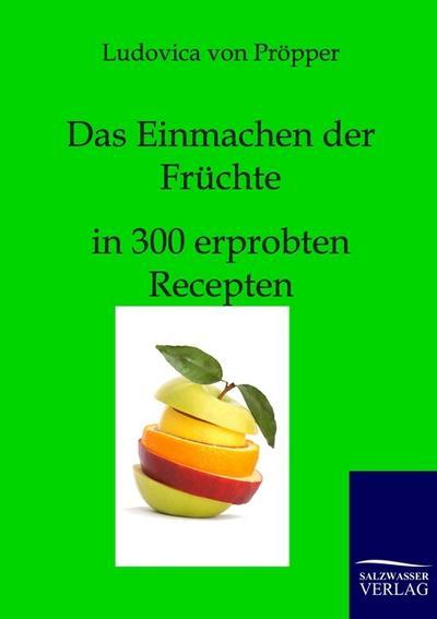 Das Einmachen der Früchte