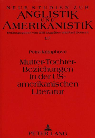 Mutter-Tochter-Beziehungen in der US-amerikanischen Literatur