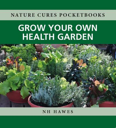Grow Your Own Health Garden