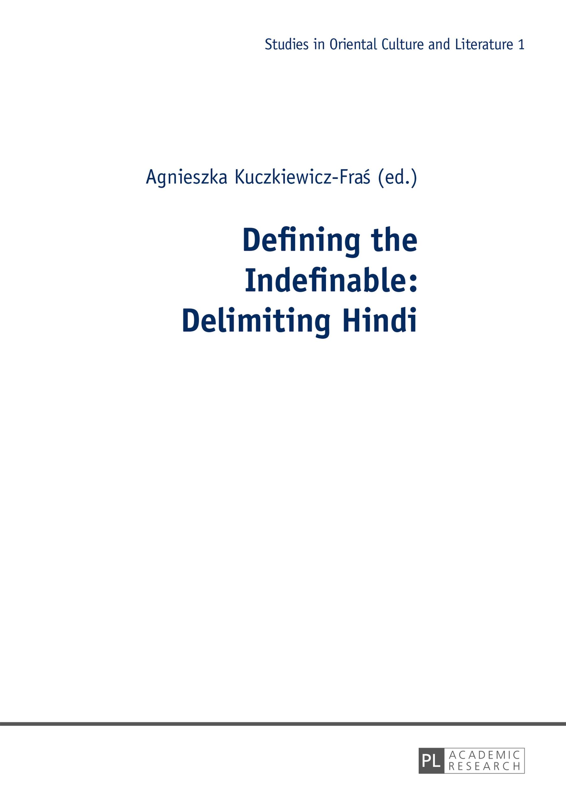 Defining the Indefinable: Delimiting Hindi Agnieszka Kuczkiewicz-Fras
