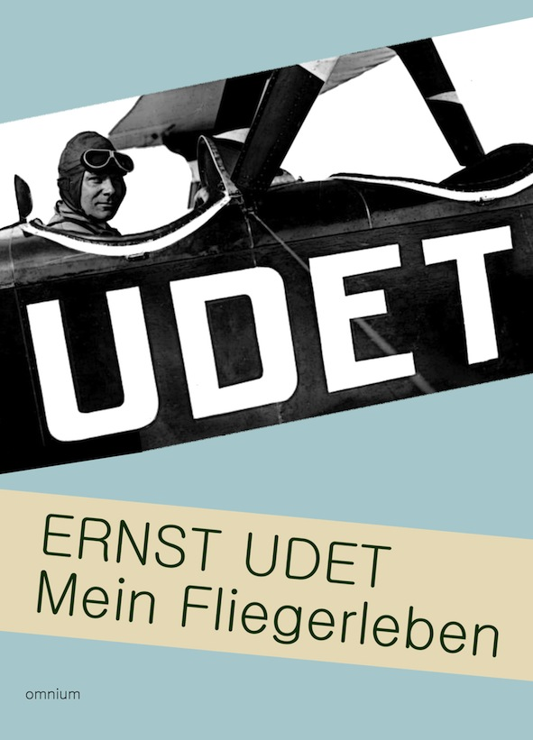Ernst Udet : Mein Fliegerleben : 9783958220317