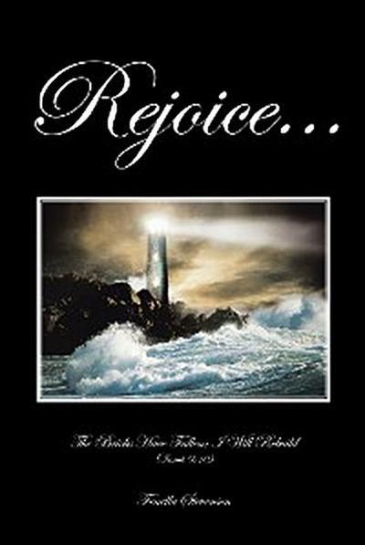 Rejoice...