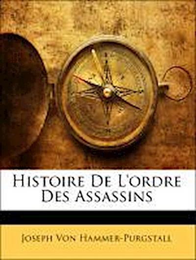 Histoire De L'ordre Des Assassins