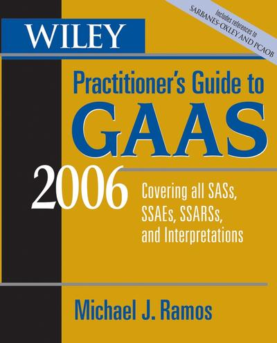 Wiley Practitioner's Guide to GAAS 2006