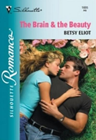 Brain and The Beauty (Mills & Boon Silhouette)