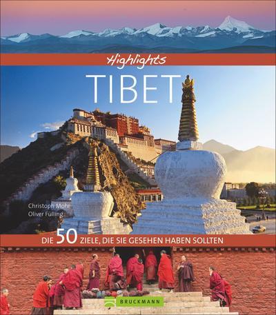 Highlights – Tibet