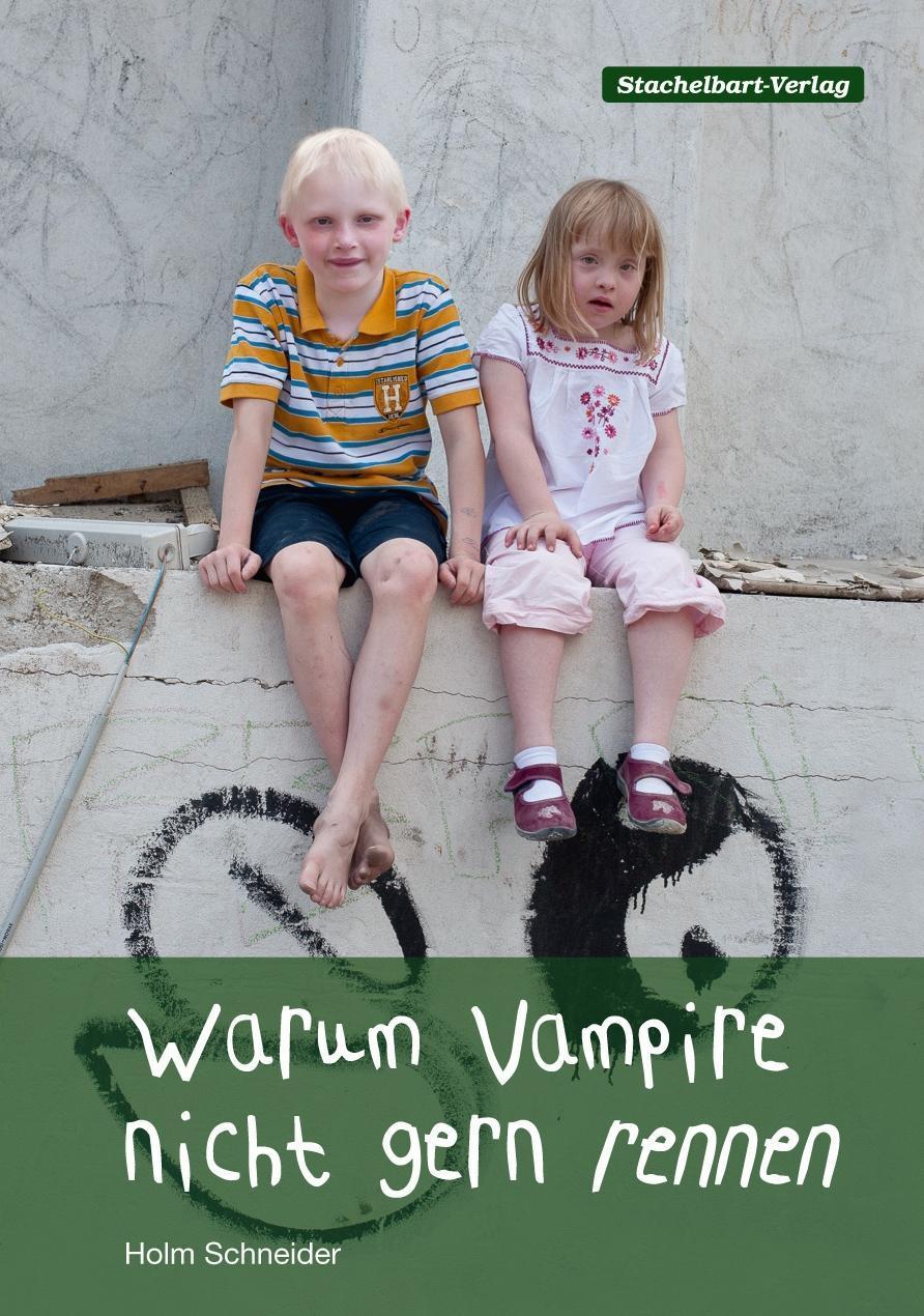 Warum Vampire nicht gern rennen, Holm Schneider